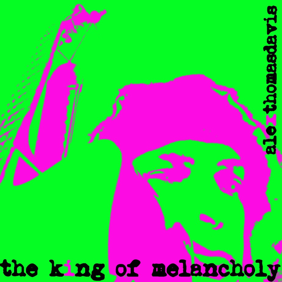 The King Of Melancholy