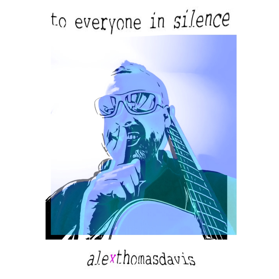 To Everyone In Silence